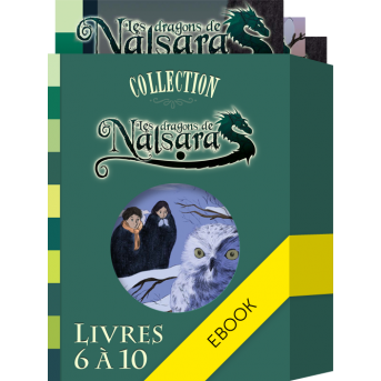 Collection Les Dragons de Nalsara - Livres 6 à 10