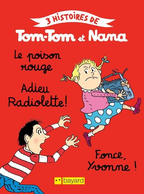 Tom-Tom et Nana N°10 : Le poison rouge