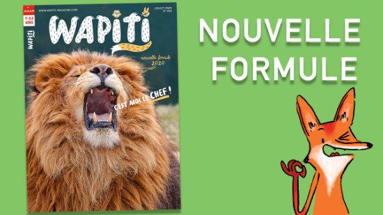 Wapiti, une nouvelle formule à dévorer